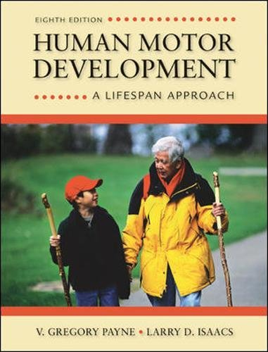 Download Human Motor Development: A Lifespan Approach by V. Gregory Payne, Larry Isaacs.pdf
