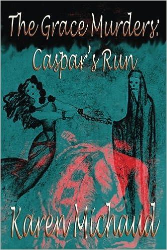 The Grace Murders: Caspars Run