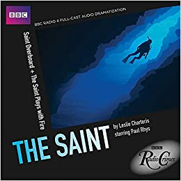 bbc radio crimes the saint saint overboard the saint plays with fire