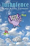 Turbulence for a Flying Elephant, Teri Simon, 1470115875
