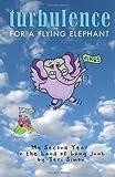 Turbulence for a Flying Elephant, Teri Simon, 1470115875