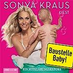 Baustelle Baby   Sonya Kraus
