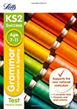 Letts KS2 SATs Revision Success - New 2014 Curriculum Edition — KS2 English Grammar, Punctuation and Spelling: Practice Test Papers