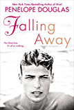 Falling Away: The Fall Away Series