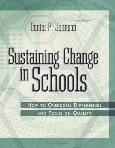 Download Sustaining Change in Schools : How to Overcome Differences and Focus on Quality pdf
