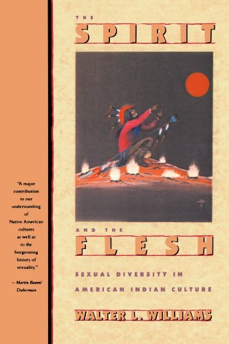 By Walter L. Williams - Spirit and the Flesh: Sexual Diversity in American Indian Culture (1992-04-16) [Paperback]