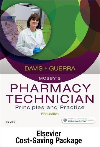 Mosby's Pharmacy Technician - Text and Workbook/Lab Manual Package: Principles and Practice, 5e