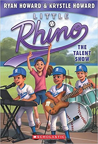 The Talent Show (Little Rhino #4) by Ryan Howard (2016-08-30)