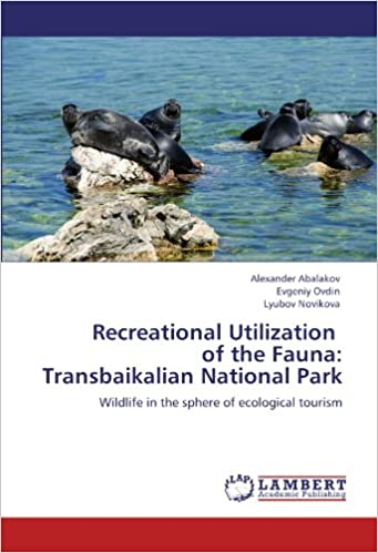 Recreational Utilization of the Fauna: Transbaikalian National Park: Wildlife in the sphere of ecological tourism