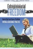 Entrepreneurial Freedom, Jeannine Clontz and Lauren Hidden, 0978594134