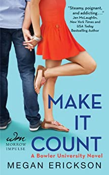 Make It Count: A Bowler University Novel by [Erickson, Megan]