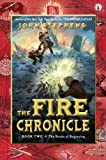 The Fire Chronicle, John Stephens, 0449810151