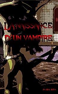 La naissance d'un vampire par Chris Red