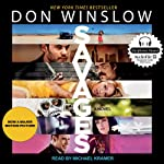 Savages: A Novel   Don Winslow
