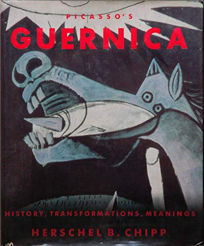 - Picasso's Guernica: History, Tranformations, Meanings (California Studies in the History of Art)