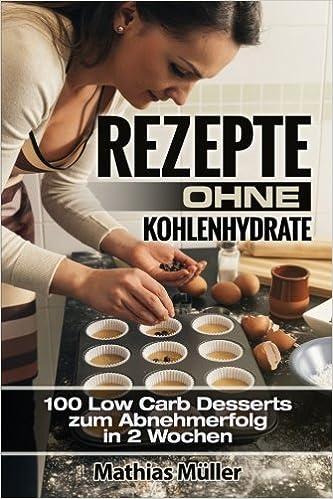 ezepte ohne Kohlenhydrate