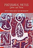 Postcolonial Poetics: Genre and Form (Francophone Postcolonial Studies, New Series)