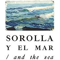 Sorolla y el Mar. (Libros de Autor)