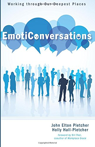 Download EmotiConversations: Working through Our Deepest Places ebook