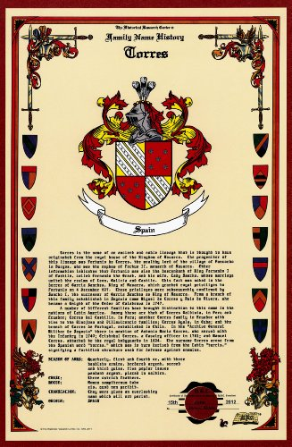 Torres Coat of Arms/Crest and Family Name History, meaning & origin plus Genealogy/Family Tree Research aid to help find clues to ancestry, roots, namesakes and ancestors plus many other surnames at the Historical Research Center Store (Crest Family Surname)