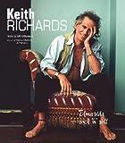 Keith Richards. Uma Vida Rock`n Roll
