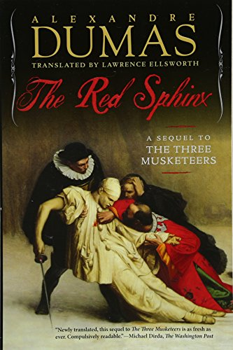 The Red Sphinx: A Sequel to The Three Musketeers