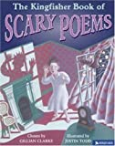 img - for The Kingfisher Book of Scary Poems (Kingfisher Treasury of Stories) by Gillian Clarke (2003-09-19) book / textbook / text book