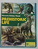 img - for Prehistoric Life (Nature's Hidden World) book / textbook / text book