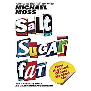 Salt Sugar Fat Hörbuch