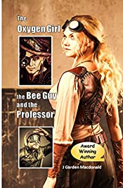 The Oxygen Girl (Steampunk Fiction Book 1)