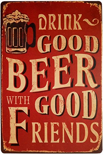 Fine Beer Pub Sign - ERLOOD Drink Good Beer with Good Friends Vintage Tin Sign Wall Decor 12 X 8 Inches