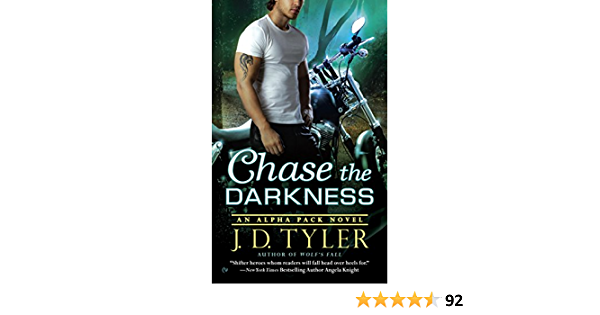 Chase The Darkness Alpha Pack 7 By Jd Tyler