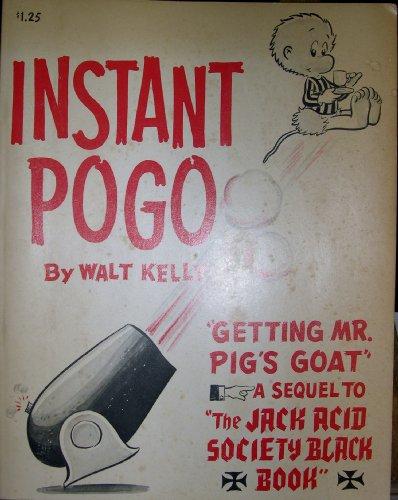 Pogo Pig (Instant Pogo: Getting Mr. Pig's Goat, A Sequel to The Jack Acid Society Black Book)