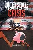 United States, Financial and Economic Crisis, Rafael D. Mota, 1477112189