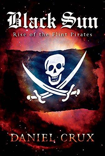 (Black Sun: Rise of the Flint Pirates)
