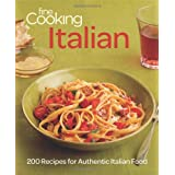 Fine Cooking Italian: 200 Recipes for Authentic Italian Food: Written by Fine Cooking Magazine, 2012 Edition, (1st Edition) Publisher: Taunton Press [Paperback]
