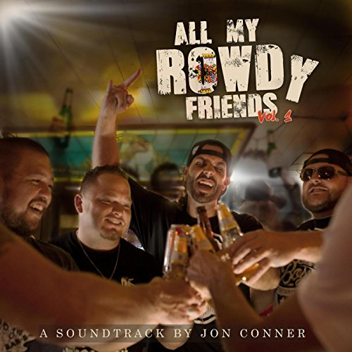 All My Rowdy Friends (Original...