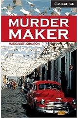 Murder Maker Level 6 (Cambridge English Readers) Kindle Edition