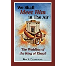 We Shall Meet Him In The Air: The Wedding of the King of Kings