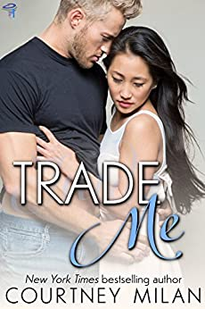Trade Me (Cyclone Book 1) by [Milan, Courtney]