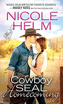 Cowboy SEAL Homecoming (Navy SEAL Cowboys) by [Helm, Nicole]