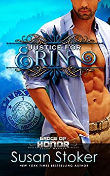 Justice for Erin (Badge of Honor: Texas Heroes Book 9) by [Stoker, Susan]