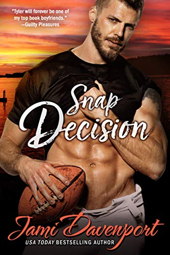 Snap Decision: A Steelheads Football Classic (Seattle Steelheads Book 1)