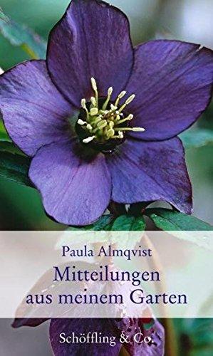 Mitteilungen aus meinem Garten (Gartenbücher - Garten-Geschenkbücher)