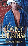 A Cowboy Christmas, Janette Kenny, 1420106589