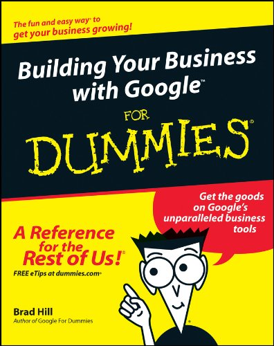 Download Building Your Business with Google For Dummies Pdf
