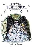 The Fall of Purple Star, Melanie Brown, 1477223568