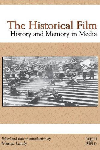 the-historical-film-history-and-memory-in-media-rutgers-depth-of-field-series
