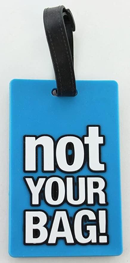 25ff6a201bc5 Amazon.com: Blue Rubber Luggage Tag - Not Your Bag Luggage Tag ...
