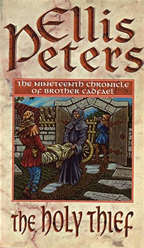 The Holy Thief: 19 (Cadfael Chronicles, Band 19)